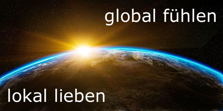 global fühlen lokal lieben